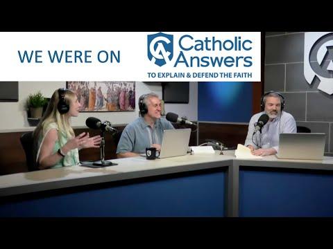 We Were On Catholic Answers!!