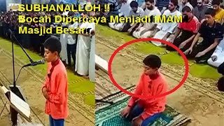 Subhanalloh !! Anak Kecil Jadi Imam Masjid Agung