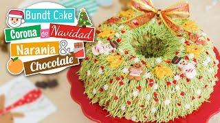 Corona de Navidad | Bundt Cake de naranja y chocolate | Quiero Cupcakes!