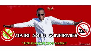 Zikiri solo Dolô (officiel son) 2019