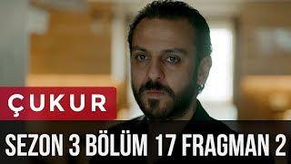 Çukur 3.Sezon 17.Bölüm 2.Fragman