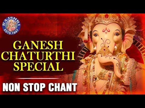 Om Gan Ganapataye Namo Namah | Ganesh Chaturthi Special Non Stop Chant | Ganesh Songs | Ganpati Song