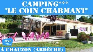 "CAMPING*** ""LE COIN CHARMANT"" A CHAUZON (Ardèche) - TVVP"