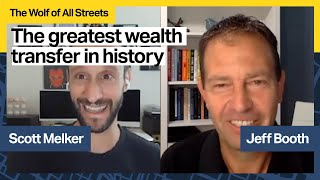 The Greatest Wealth Transfer in History with Jeff Booth, Author of The Price of Tomorrow
