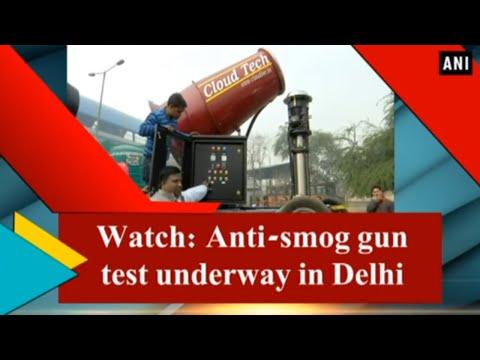 Watch: Anti-smog gun test underway in Delhi
