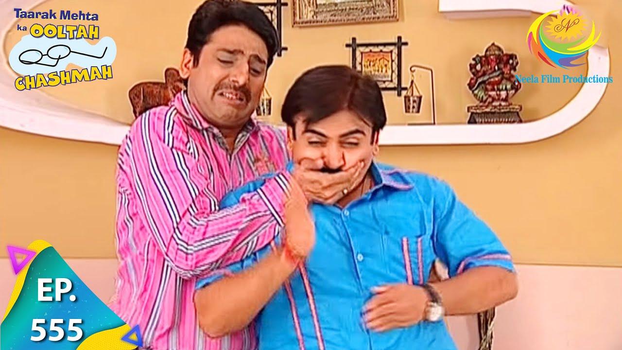 Download Taarak Mehta Ka Ooltah Chashmah - Episode 555 - Full Episode