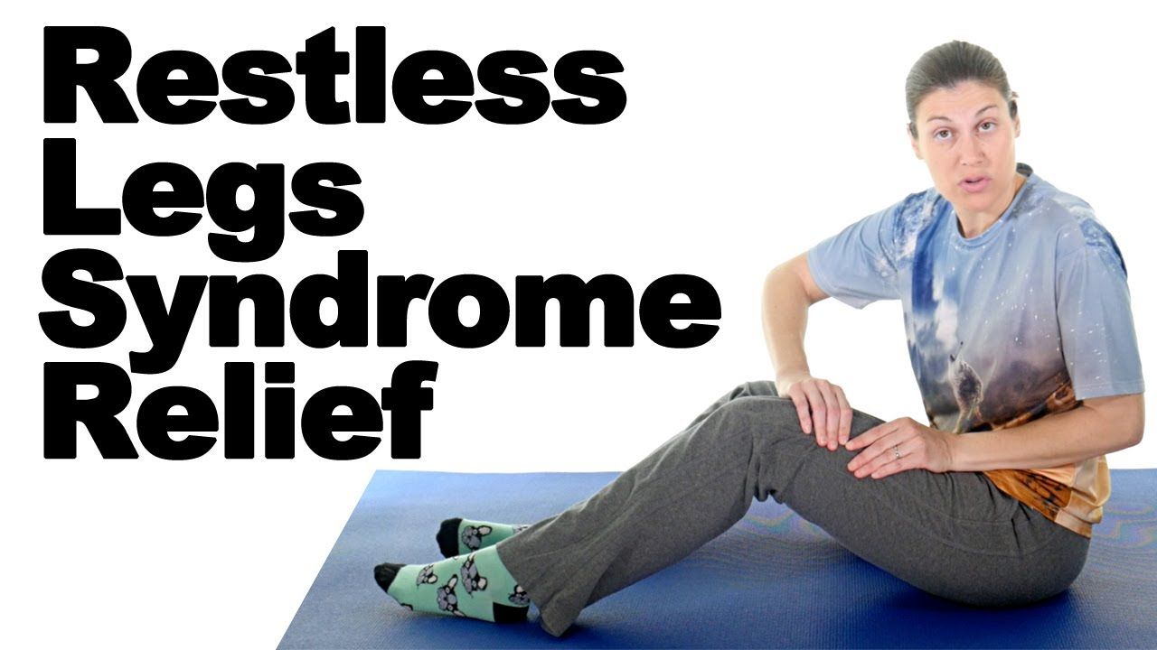 Restless Legs Syndrome Relief RLS   Ask Doctor Jo