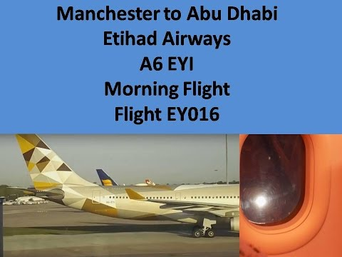 Etihad Airways New Livery A330 200 Manchester to Abu Dhabi