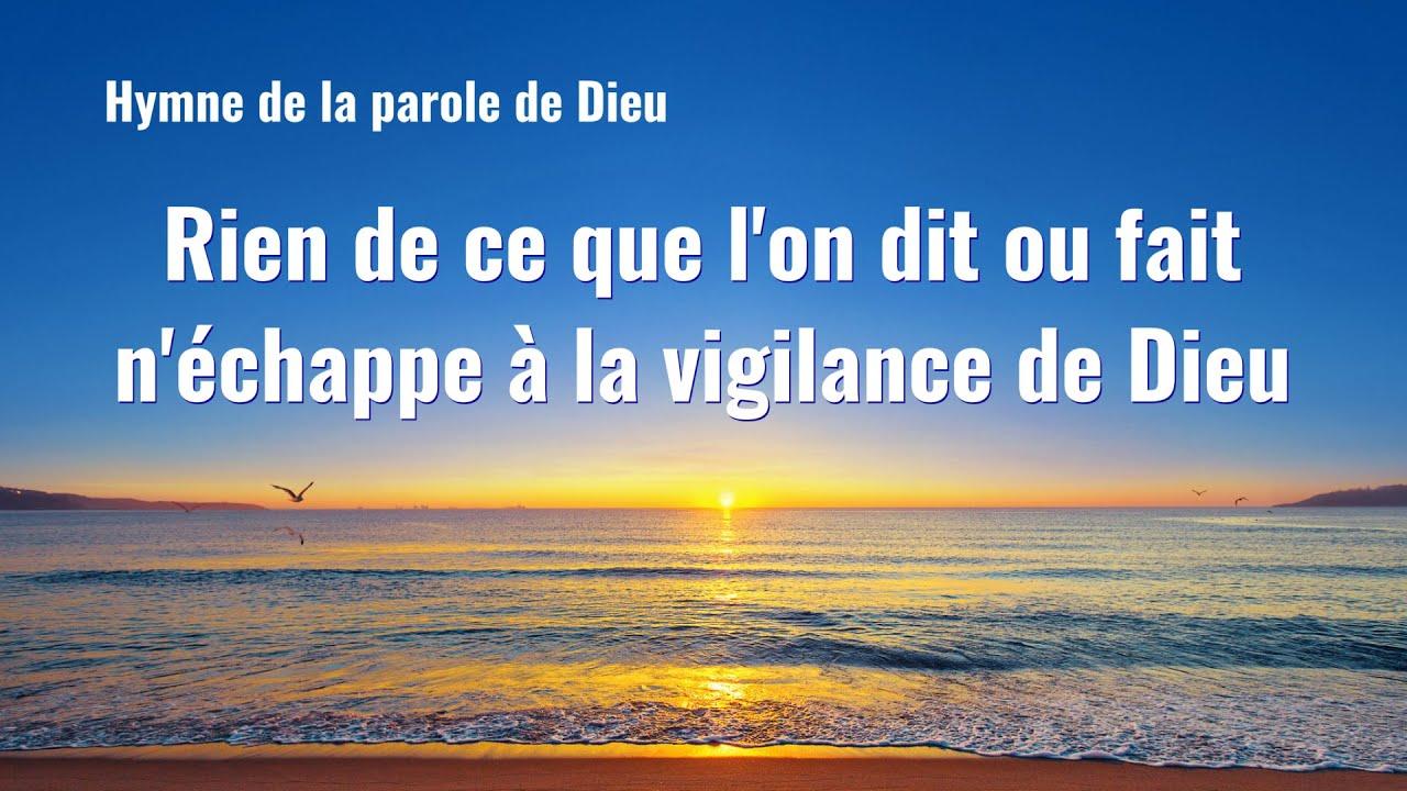 Cantique en français 2020 « Rien de ce que l'on dit ou fait n'échappe à la vigilance de Dieu »