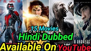 Top 15 Big Blockbuster Hollywood Hindi Dubbed Movies Available On YouTube.Part 5.