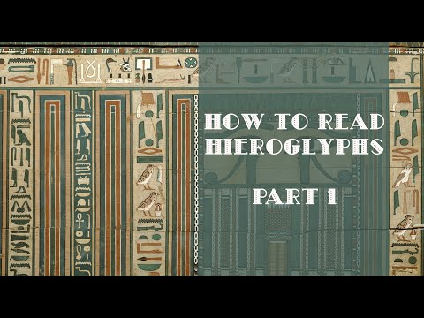 How To Read Hieroglyphs, Part 1