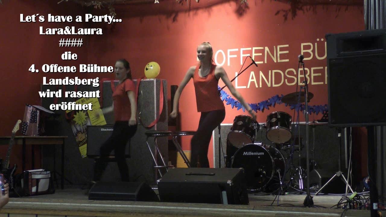 Lets Have A Party LaraLaura Die 4 Offene Bhne Landsberg Wird Rasant Erffnet