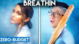 ARIANA GRANDE WITH ZERO BUDGET! (Breathin PARODY)