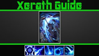 (VERY Detailed) Xerath Guide