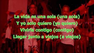 Nacho & Tito El Bambino - La Vida Es Una Sola [LETRA/LYRIC] HD