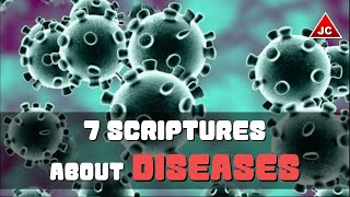 Bible Verses About Coronavirus & Disease - 7 Scriptures Episode 9