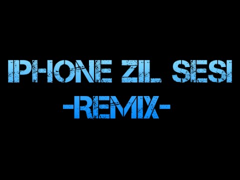 iPhone Zil Sesi ''Remix''