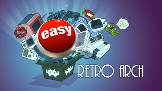 RetroArch Tutorial - Easiest Possible Setup