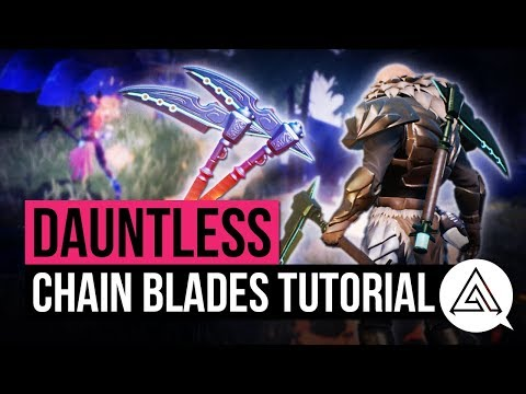 Dauntless | Chain Blades Weapon Tutorial