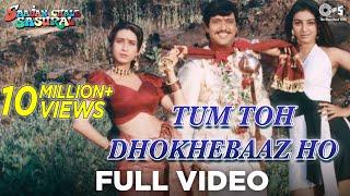 Tum To Dhokhebaaz Ho - Video Song | Sajan Chale Sasural | Govinda | Kumar Sanu & Alka Yagnik