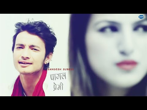 pagal premi by sandesh subedi || latest nepali pop song 2014 || official video HD
