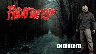 Friday 13th the game | en directo Bylukas gamer