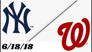 New York Yankees vs Washington Nationals | Full Game Highlights | 6/18/18