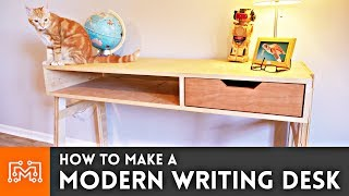 How to Make a Modern Writing Desk