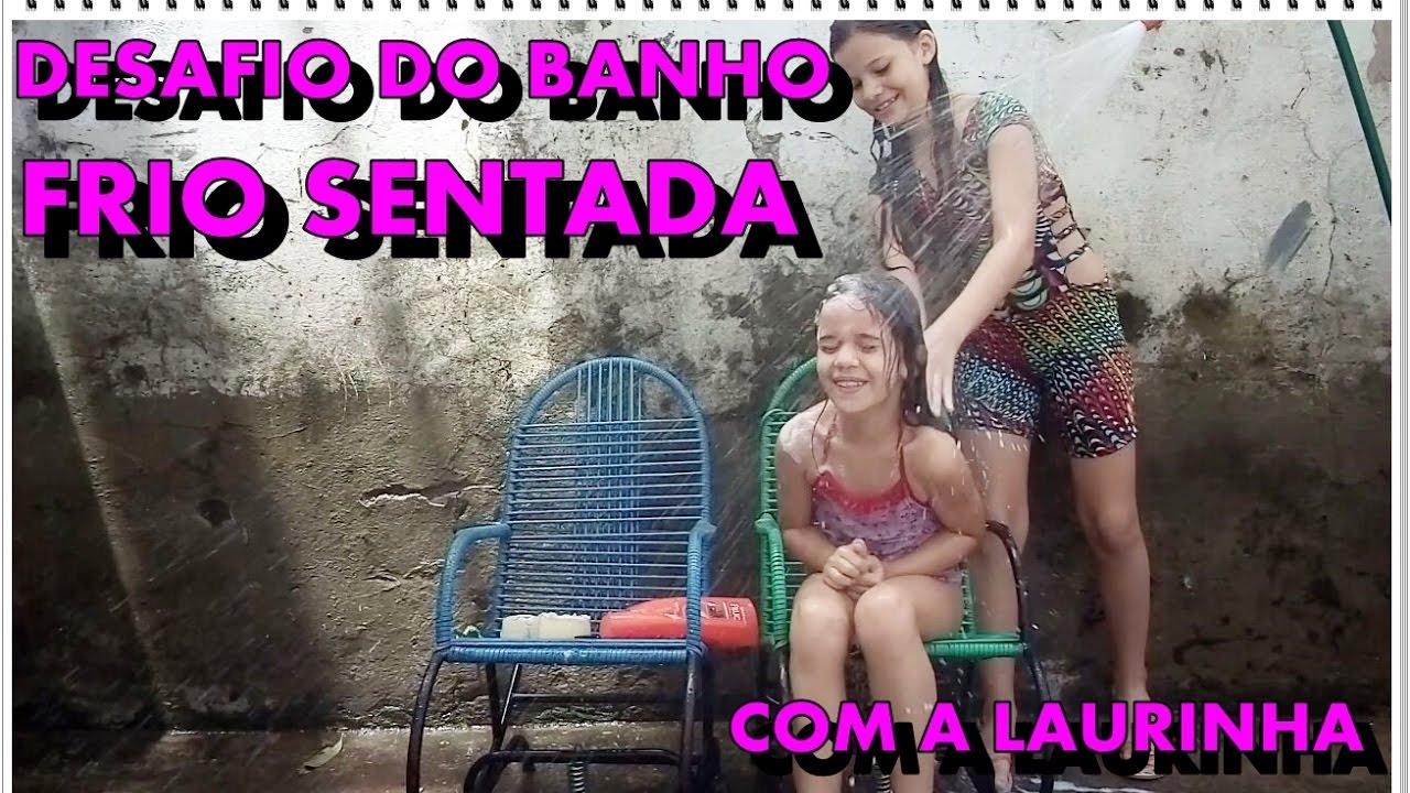 DESAFIO do BANHO FRIO SENTADA na CADEIRA! Será que a Laurinha conseguiu?