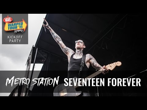 Metro Station - Seventeen Forever (Live 2015 Warped Tour Kickoff Party)