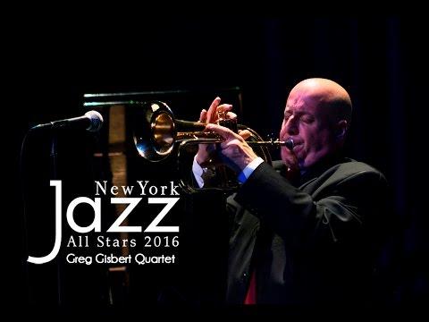 Festival New York Jazz All Stars - Greg Gisbert Quartet