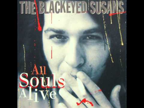 The Blackeyed Susans - A Curse On You (1994)