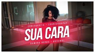 Sua cara- Major Lazer ( Feat Anitta &amp Pabllo Vittar) CoreografiaChoreographyRamana Borb ...