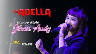 Gambar cover JIHAN AUDY - BOHOSO MOTO (OM. ADELLA LIVE IN GOFUN BOJONEGORO)