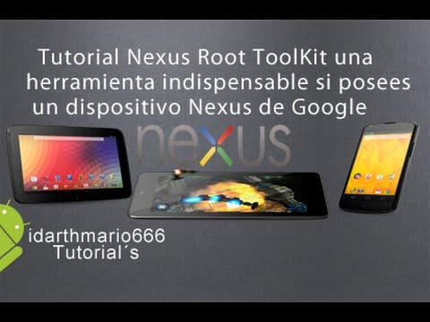 Tutorial:ROOT,Recovery,Restauracion y mas con Nexus Root Toolkit