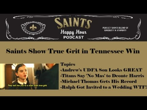 Big Show: Saints Show True Grit In Tennessee