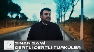 Gambar cover Sinan Sami - Dertli Dertli Türküler (Yeni Klip)