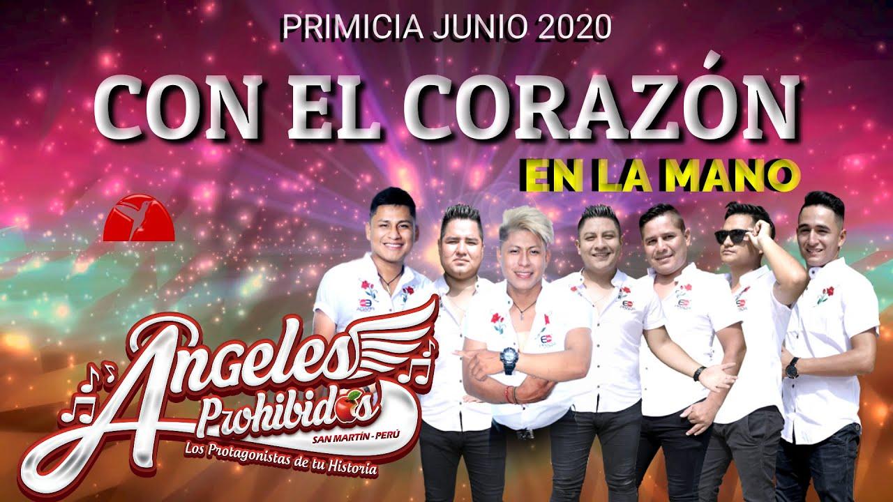 CON EL CORAZÓN EN LA MANO - ÁNGELES PROHIBIDOS (PRIMICIA 2020)