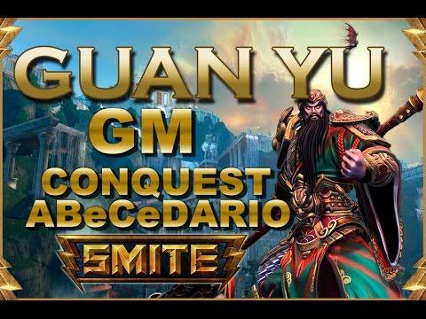 SMITE! Guan Yu, Heals hasta con warriors! GM Conquest Abecedario #29