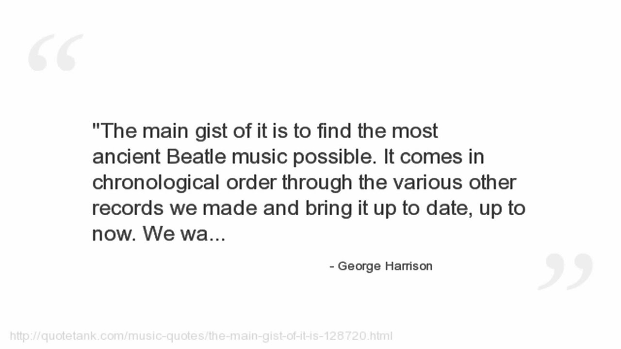We Made It Quotes George Harrison Quotes  Youtube