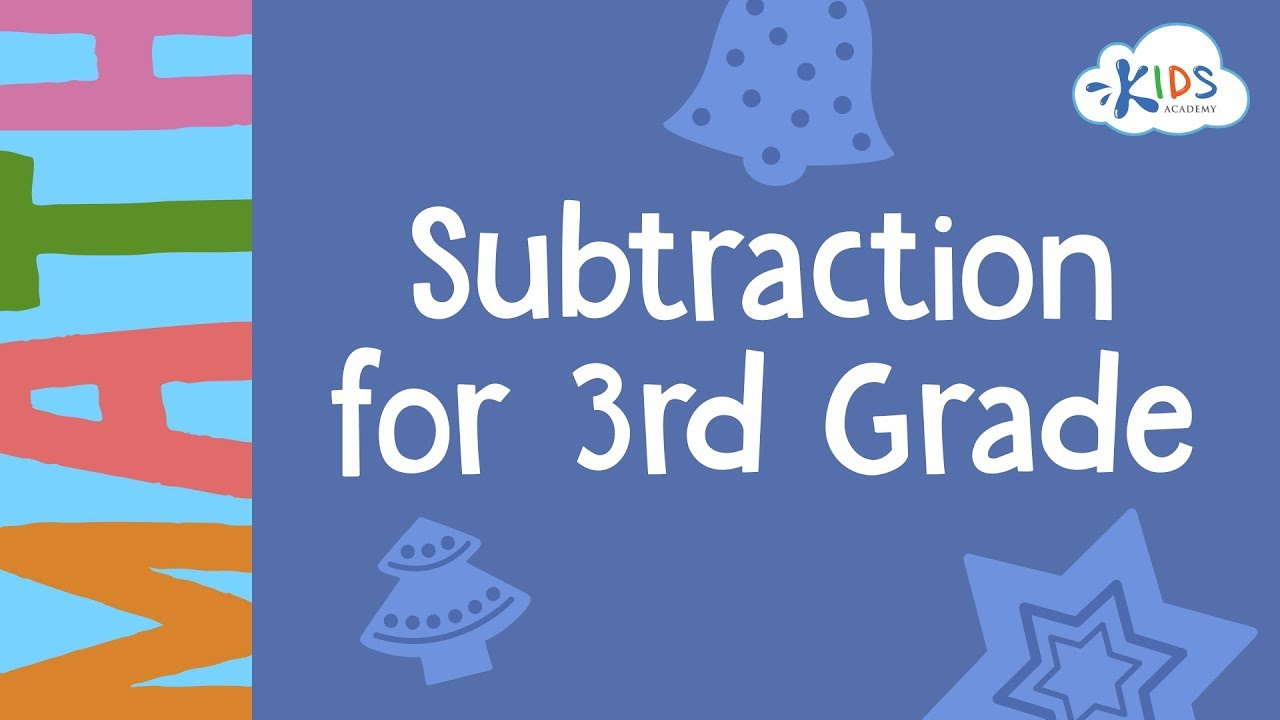 Subtraction Worksheets | 3rd Grade | Math | Kids Academy - YouTube