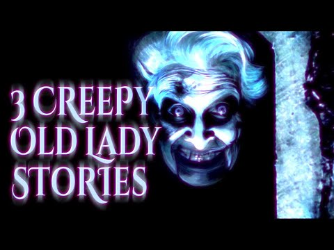 3 Creepy Old Lady Stories | Reddit NoSleep - horror audiobook reading
