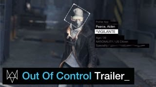 Watch_Dogs - World Premiere Gameplay Trailer: Out of Control