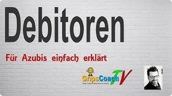 Debitoren einfach erklärt - Prüfungswissen für Azubis ★ GripsCoachTV
