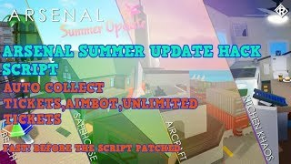 ROBLOX - ARSENAL SUMMER HACK SCRIPT,AUTO COLLECT TICKET,AIMBOT,UNLIMITED TICKETS!