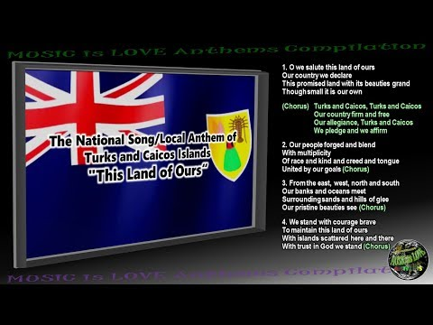"Turks and Caicos National Song/Local Anthem ""This Land of Ours"" INSTRUMENTAL with lyrics"