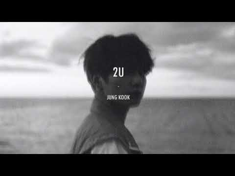 BTS(Jungkook) - 2U (3D ver.) *USE HEADPHONES