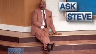 Ask Steve: Steve's having a bad day || STEVE HARVEY