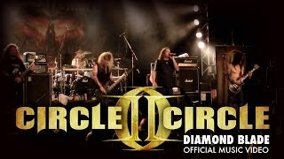 Circle II Circle 'Diamond Blade' Official Video