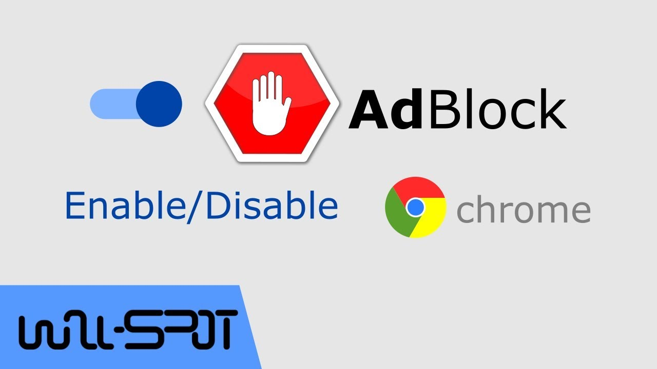 How to enable'disable adblock on google chrome browser? Youtube.